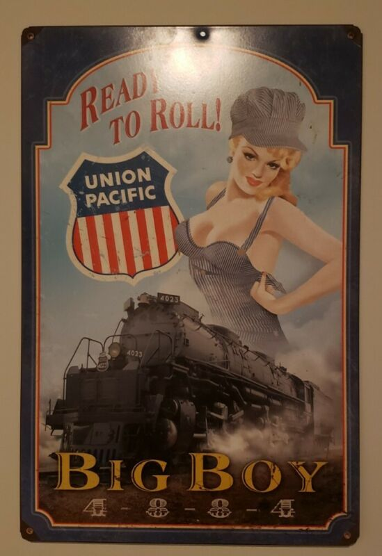 Union Pacific Metal Pin Up Girl Sign Big Boy 4884