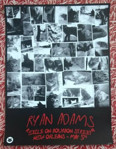 Ryan Adams poster /200 Exile On Bourbon Street New Orleans Cats Kittens. main st
