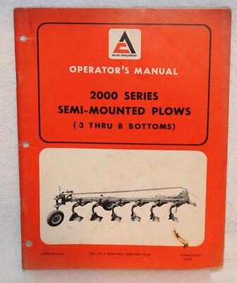 Allis-chalmers 2000 Series Semi-mounted Plows Operators Manual 3 Thru 8 Bottom
