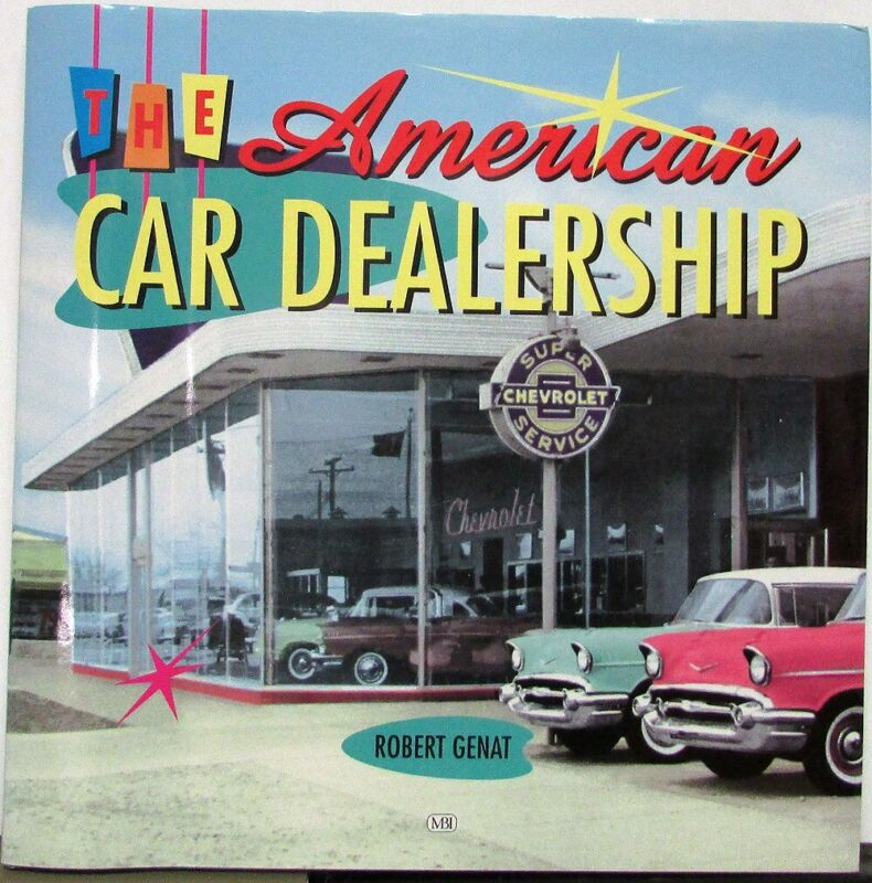 The American Car Dealership Reference Coffee Table Book By Robert Genat