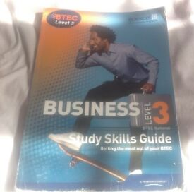 BTEC BUSINESS LEVEL 3 Study Skills Guide Getting the most out of your BTEC