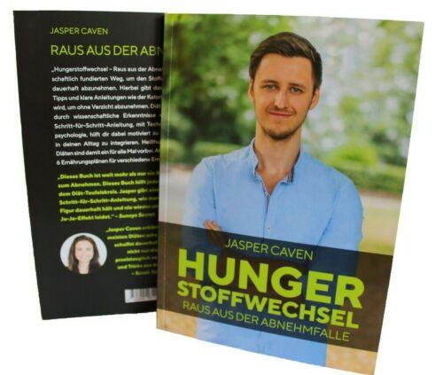 Hunger Stoffwechsel Raus aus der Abnehmfalle Jasper Caven NEU Hungerstoffwechsel
