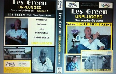 Racing Pigeon DVD - LES GREEN UNPLUGGED Season 1- Old Bird Racing