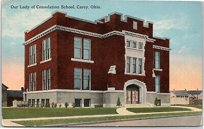 postcard Our Lady of Consolation School, Carey, (Our Lady Of Consolation School Carey Ohio)