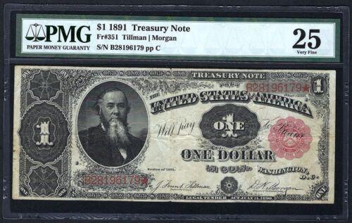 1891 $1 TREASURY NOTE  FR-351 ♚♚TILLMAN&MORGAN♚♚  PMG VF 25