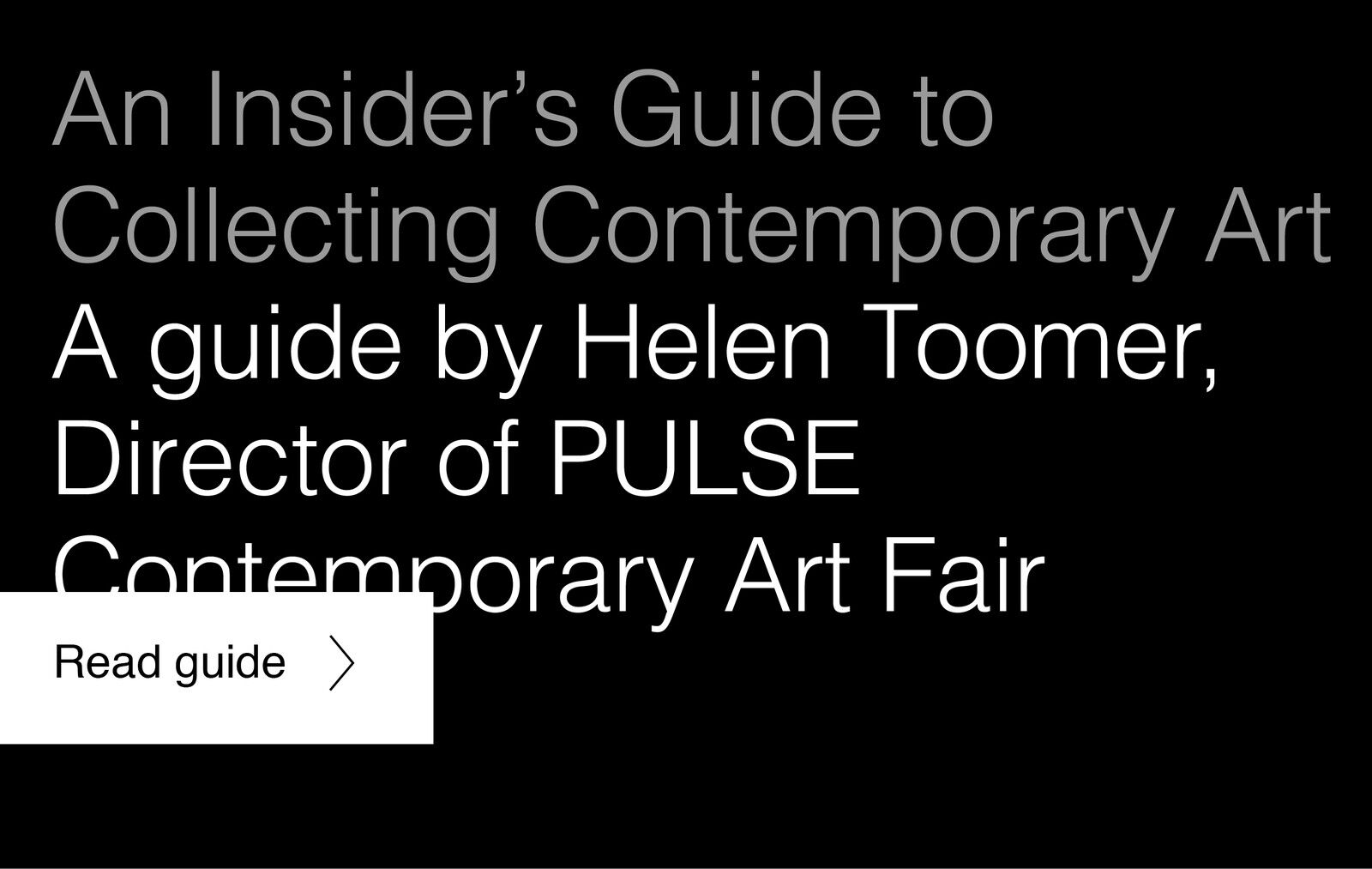 An Insiders Guide to Collecting Contemporary Art