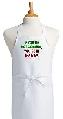 Funny Sayings Apron If You're Not Working Chef Kitchen Aprons by CoolAprons - Kitchen Apron Sayings