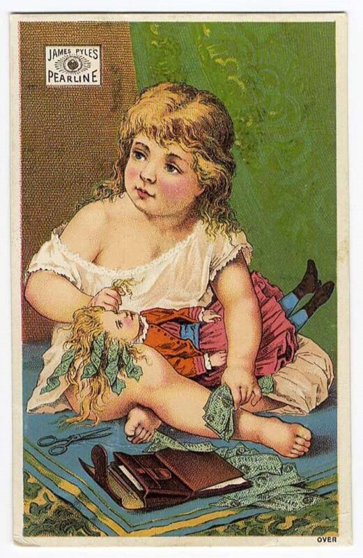 Little Girl & Her Doll PEARLINE SOAP James Pyle VICTORIAN Trade Card 1880