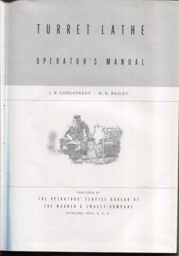 Turret Lathe Operator's Manual, 1940, Hardback.