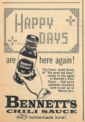 1960 BENNETTS CHILI SAUCE AD~THE ONLY HOMEMADE KIND~DIFFERENT THAN OTHER -