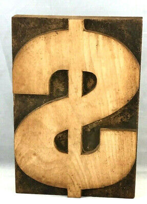 Vintage Wood Letterpress Print Type Dollar Sign Printers Block Cut 6-58 6
