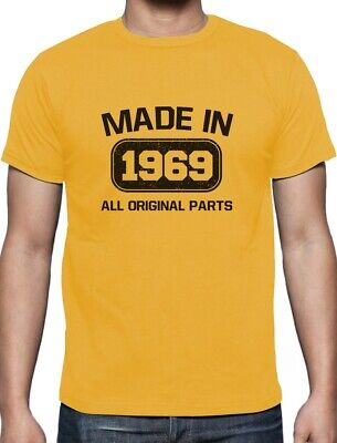 50th Birthday Made in 1969 All Original Parts T-Shirt  - Birthday Part