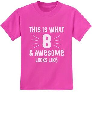 This Is What 8 & Awesome Looks Like Eight Year old Birthday Youth Kids T-Shirt