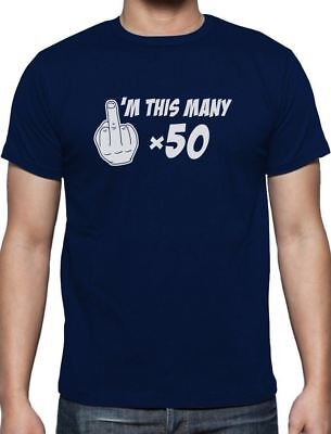 - Funny 50th Birthday Gift I'm This Many T-Shirt Middle Finger Rude