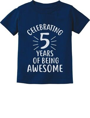 5 Years Of Being Awesome! Birthday Gift For 5 Year Old Toddl