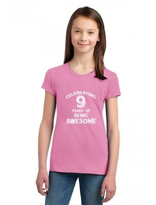 9 Years Old (9 Years Of Being Awesome! 9 Year Old Birthday Gift Girls' Fitted Kids)
