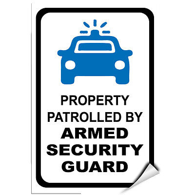 Property Patrolled Armed Security Guard Security Sign LABEL DECAL STICKER