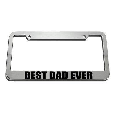 Best Dad Ever License Plate Frame Tag