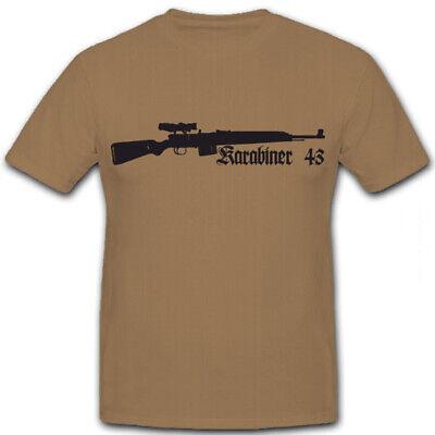 Karabiner Gewehr 43 G43 K43 WK 2 Waffe Militär - T Shirt #5858