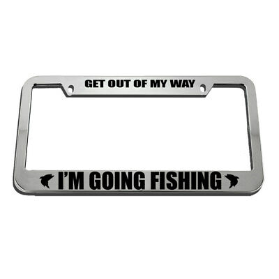 Get Out Of Fishing License Plate Frame Tag Holder (Fishing License Plate Frame)