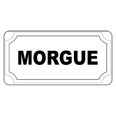 Morgue Black Retro Vintage Style Metal Sign - 8 In X 12 In With Holes - Morgue Sign