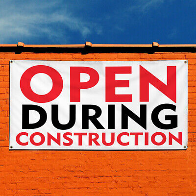 Vinyl Banner Sign Open During Construction 1 Marketing Advertising White