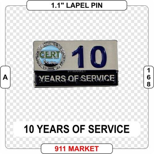 10 Years of Service CERT Lapel Pin FEMA Community Emergency Response Team  A 168