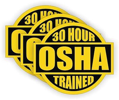 30 Hr Osha Trained Hard Hat Stickers Welder Safety Helmet Decals Labels 3-pk