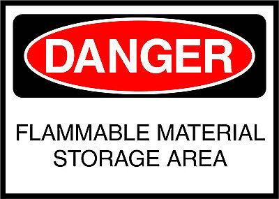 Flammable Material Storage Area Danger OSHA / ANSI LABEL DECAL (Osha Flammable Storage)