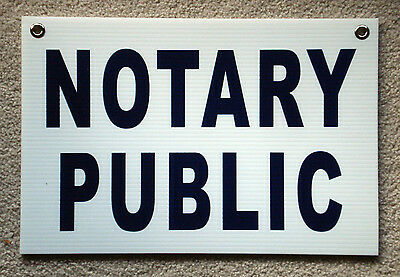 Notary Public Coroplast Sign With Grommets 12x18 Horizontal Blue On White