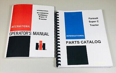 Farmall Super C Tractor Parts Catalog Owners Operator Manual Set International