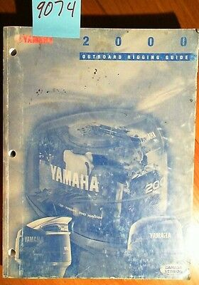 Yamaha Outboard 2000 00 Rigging Guide Manual 99-146 9/99 Canada Version