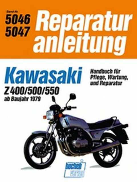 WERKSTATTHANDBUCH REPARATURANLEITUNG WARTUNG 5046 KAWASAKI Z 400 / Z 500 / Z 550
