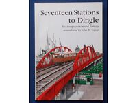 17 Stations to Dingle - Softback book. Very good condition. Free Post to UK mainland addresses.