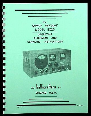 Hallicrafters Sx-25 Sx25 Super Defiant Operating And Service Instructions