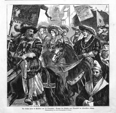 LUTHER*DIE LUTHER-FEIER IN EISLEBEN*GRUPPE DER GRAFEN VON MANSFELD*1883*