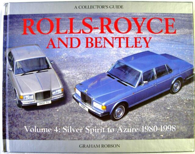 ROLLS-ROYCE AND BENTLEY VOLUME 4 SILVER SPIRIT TO AZURE 1980-1998, CAR BOOK