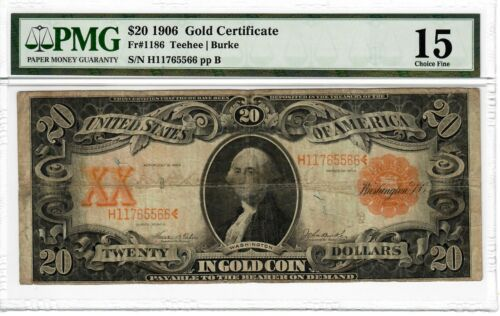 1906 $20 Fr.1186 GOLD Certificate PMG CF-15 Certified Large Size US Note #8019