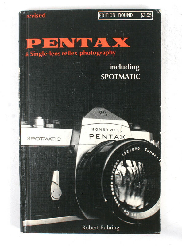 BOOK: PENTAX & SINGLE LENS REFLEX PHOTOGRAPHY, FUHRING, 1967/170219