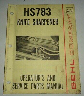 Gehl Hs 783 Knife Grinder Sharpener Operators Parts Manual Original 381