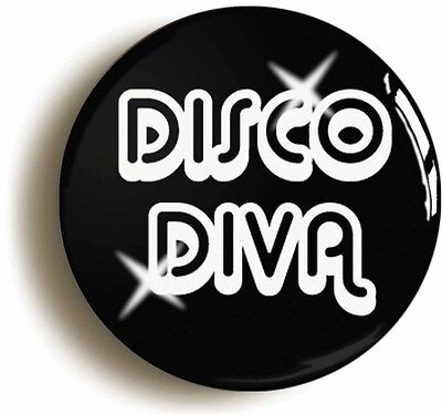 disco diva retro seventies badge button pin (1inch/25mm diameter) school 1970s