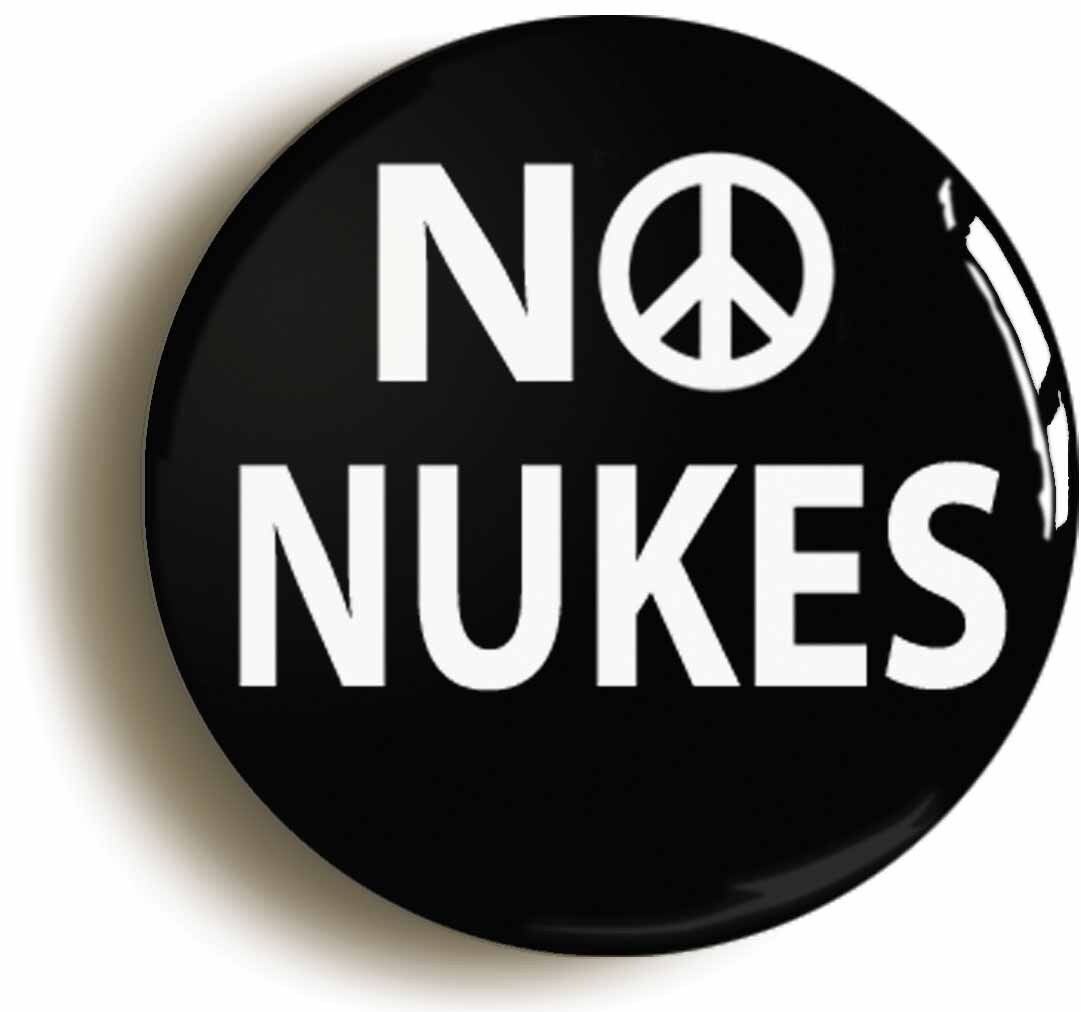 no nukes peace badge button pin (size is 1inch/25mm diameter) sixties anti war