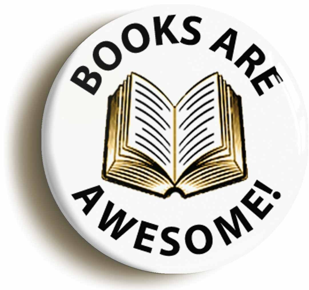 books are awesome badge button pin (size is 1inch/25mm diameter) librarian geek