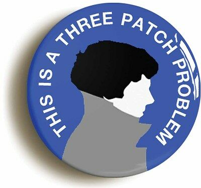 THIS IS A THREE PATCH PROBLEM SHERLOCK HOLMES BADGE BUTTON (1inch/25mm diameter)