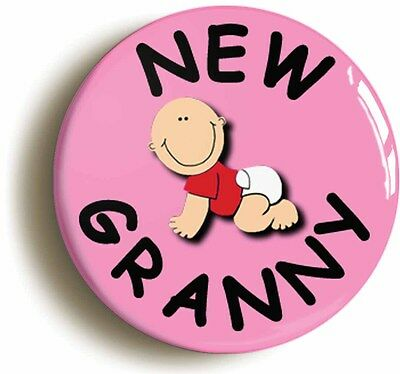 new granny badge button pin (1inch/25mm diameter) new baby birth pregnancy