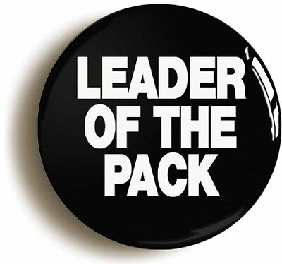 leader of the pack badge button pin (1inch/25mm diameter) shangri las sixties