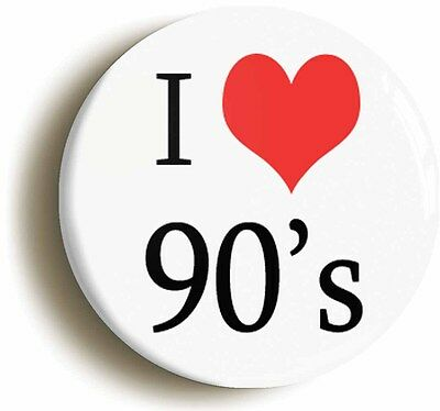i love nineties badge button pin (1inch/25mm diameter) 90s retro heart 1990s