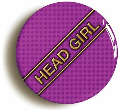 head girl badge button pin (1inch/25mm diameter) school disco sexy geek chic