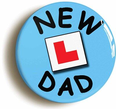 new dad l-plate badge button pin (1inch/25mm) dad & mum to be new baby birth
