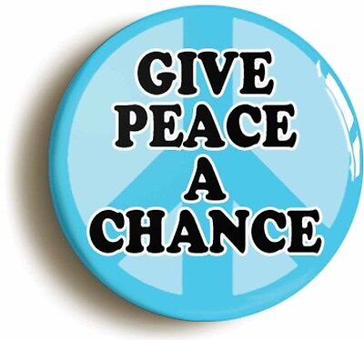 GIVE PEACE A CHANCE RETRO SIXTIES BADGE BUTTON PIN 1inch/25mm JOHN LENNON CND